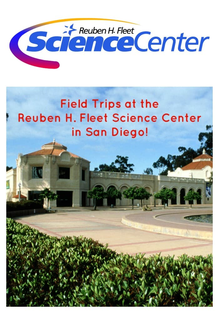 Field Trip Programs at The Reuben H. Fleet Science Center in San Diego