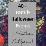 Check out this list of 40+ family friendly Halloween events and fall festivals in Southern California.