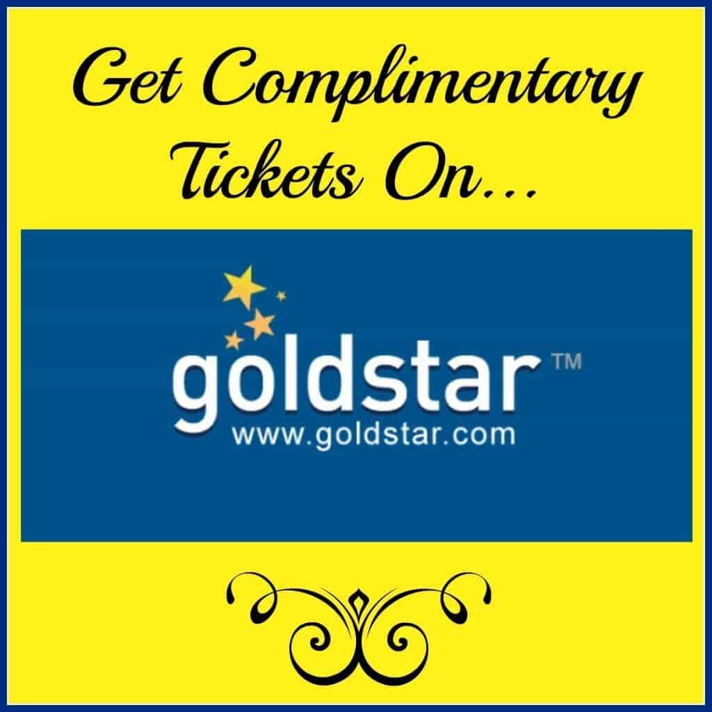 Get Complimentary Tickets on GoldStar.com