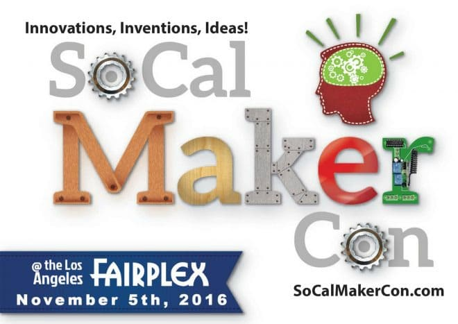 get free student tickets for socal maker con on november 5 socal