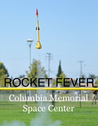 Attend Rocket Fever at the Columbia Memorial Center in Downey, California on Saturday, August 15 from 10 am to 5 pm!