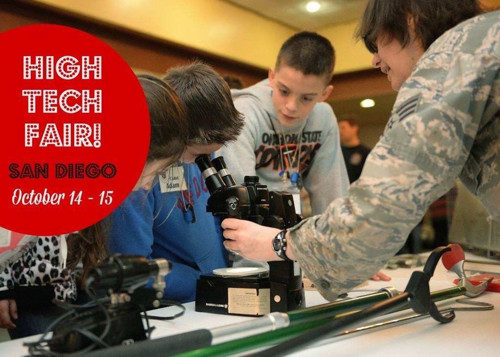 Attend the High Tech Fair for Teens in San Diego on October 14 - 15, 2015. Free for parents, students and classrooms.