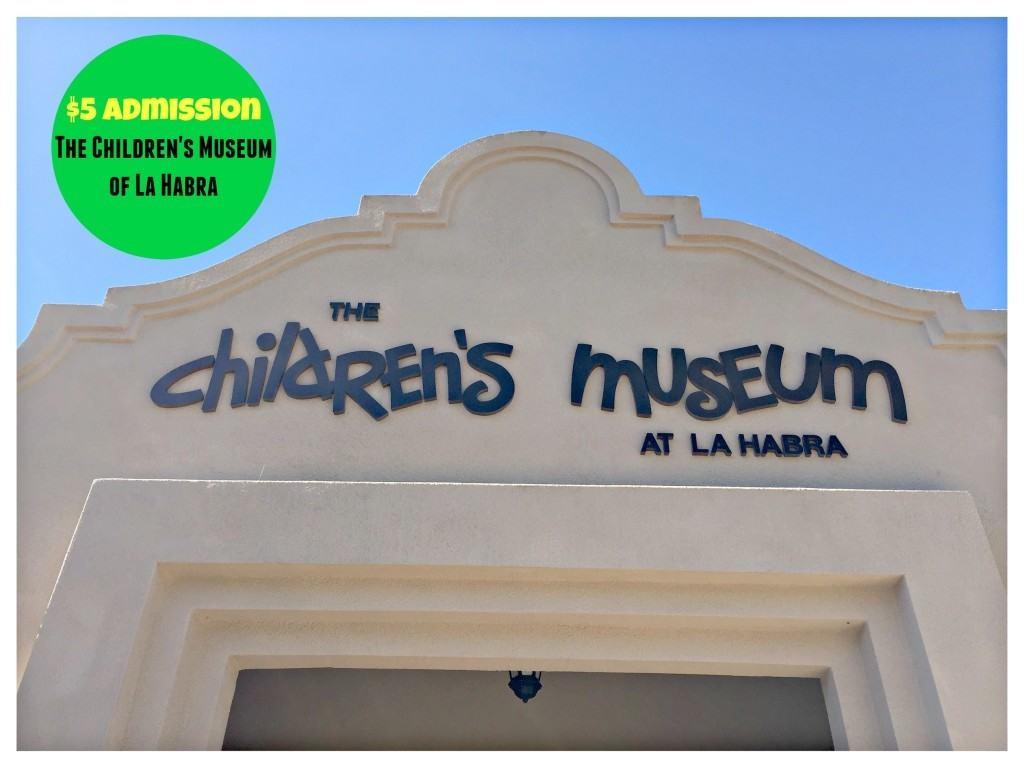 $5 Tickets to The Children's Museum of La Habra in Orange County