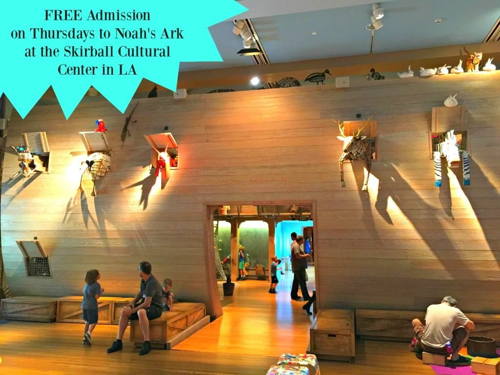 Free Admission to the Noah's Ark at the Skirball Cultural Center in Los Angeles on Thursdays