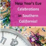 Are you looking for a New Year's Eve celebration that your entire family can attend together? Then check out this list of the Best Family Friendly New Year's Eve Celebrations in Southern California! In fact, if you attend one of these events, you might just be able to tuck your children in before the ball drops at midnight in Times Square!