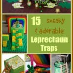 You better watch out! The Leprechaun is coming to get you on St. Patrick's Day! However, you can try to catch him by making one of these 15 Sneaky & Adorable Leprechaun Traps For Kids.