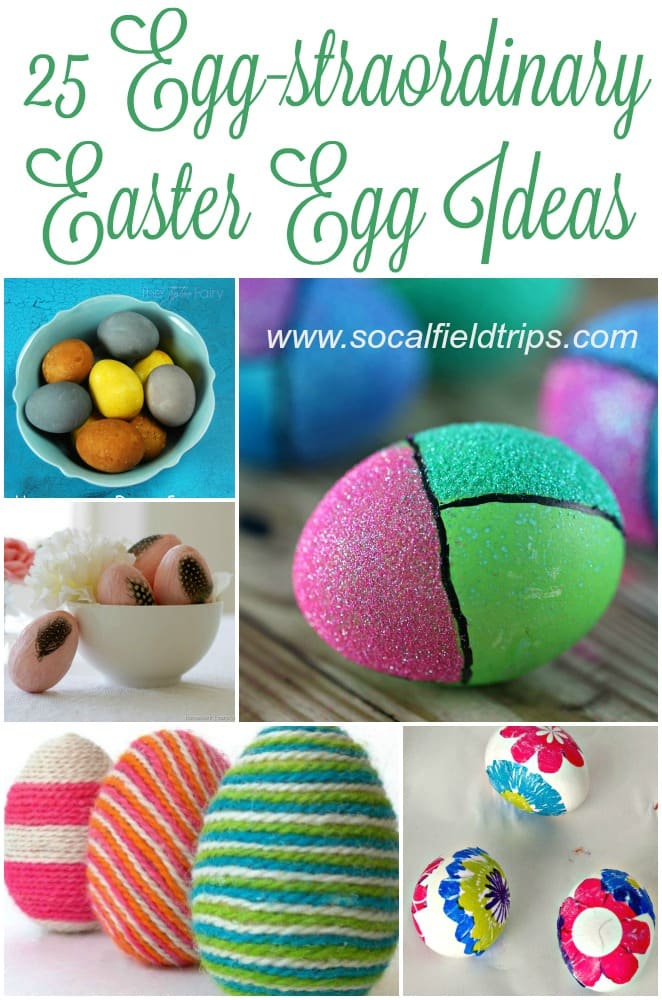 25 Egg-straordinary Easter Egg Ideas