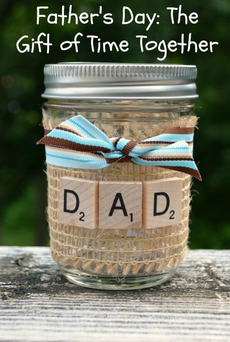 Father's Day: The Gift of Time Together - One Artsy Mama