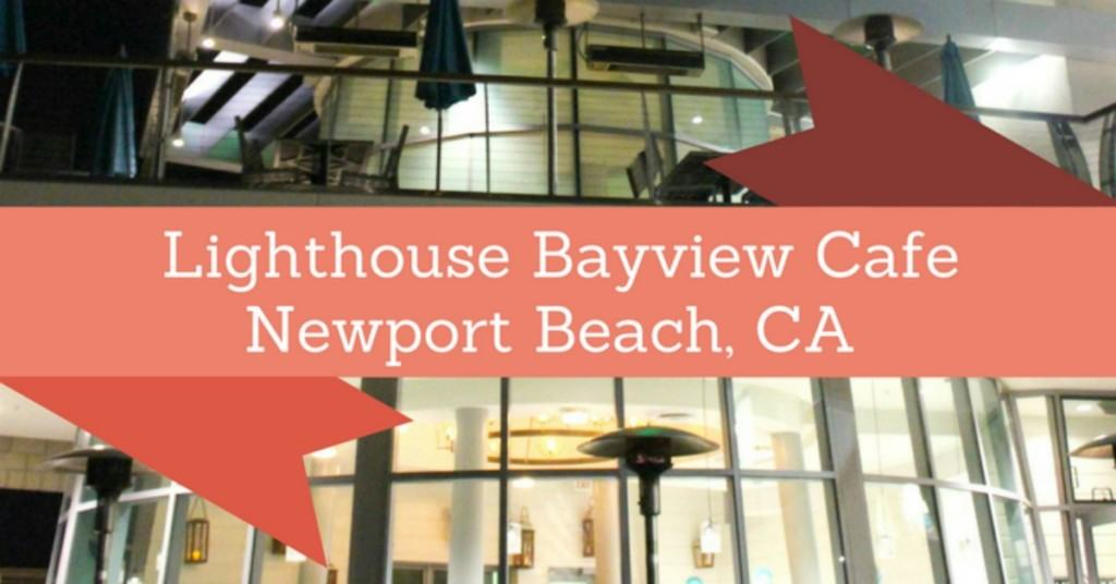 Giveaway to lighthouse bayview cafe in newport beach for Cafe jardin newport beach