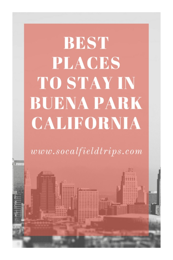 Are you planning a vacation Orange County, California! Then check out these Top 5 Places to Stay in Buena Park, which is ideally located near Disneyland and Knott's Berry Farm.