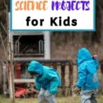 Outdoor Science Projects For Homeschoolers