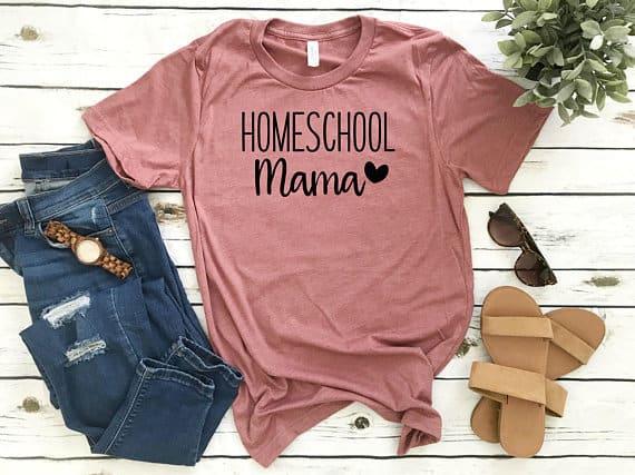 Homeschool Mom T-shirt on Easy