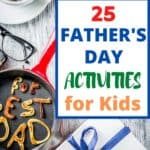 25 Father's Day Activities For Kids To Do