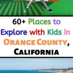 Check out this list of 60+ Places in Orange County to Explore with Kids! From mud slinging at Adventure Playground to watching an astronomy show at Tessman Planetarium there are endless opportunities for fun! #orangecounty #oc #familytravel #thingstodowithkids