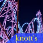 Knott's Berry Farm Season Pass Renewal Information