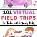 101 Virtual Field Trips For Kids