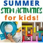 30 Summer Stem Activities For Kids