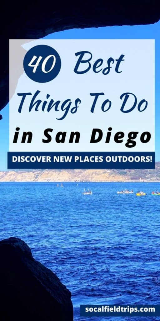 40 Best Things To Do In San Diego