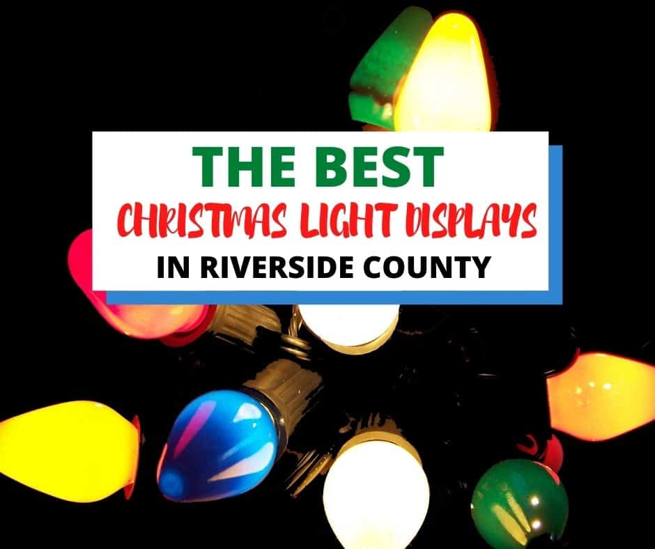 Where to see Christmas Lights in Riverside