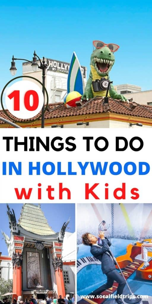 10 Things To In Hollywood With Kids