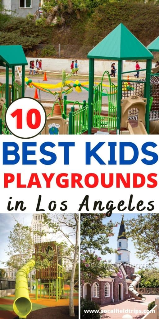 Check out this list of 10 Best Playgrounds near Los Angeles! Los Angeles offers an amazing variety of outdoor playgrounds for children to explore while adults enjoy some shade and relaxation.