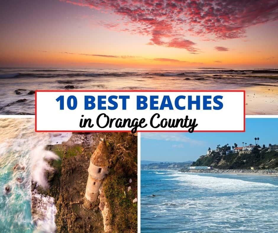 10 Best Beaches in Orange County